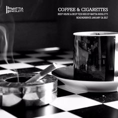 coffee & cigarettes - Deep tech mix by Mattia Nicoletti - Beachgrooves - January 26 2017 by Mattia Nicoletti | Free Listening on SoundCloud