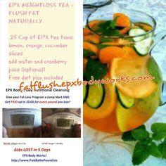 Fat flush using epxbody weightloss tea