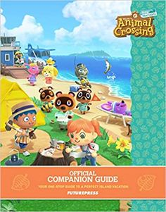 Animal Crossing: New Horizons Official Companion Guide Delayed Until Mid April to Early May, Depending On Region - Animal Crossing World Animal Crossing Amiibo Cards, Animal Crossing Guide, The Legend Of Zelda, Kids Boxing, Guide Book, Sailor Moon, New Books, Childrens Books, Book Art