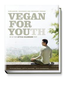 Vegan for Youth - Die Attila Hildmann Triät von Attila Hildmann - Ab Freitag erhältlich
