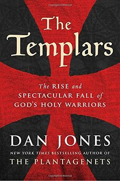 Dan Jones is an entertainer but also a bona fide historian.Seldom does one find serious scholarship so easy to read.  The Times Book of the Year  ANew York Times bestseller this major new history of the knights Templar is a fresh muscular and compelling history of the ultimate military-religiouscrusading order combining sensible scholarship with narrative swagger  Simon Sebag Montefiore author of Jerusalem  A faltering war in the middle east. A band of elite warriors determined to fight to…