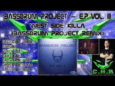 Bassdrum Project & DJ Tronic - West Side Killa (Bassdrum Project Remix)