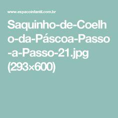 Saquinho-de-Coelho-da-Páscoa-Passo-a-Passo-21.jpg (293×600)