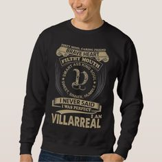 I Was Perfect. I Am VILLARREAL Sweatshirt - Xmas ChristmasEve Christmas Eve Christmas merry xmas family kids gifts holidays Santa