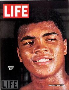 March 6, 1964: Cassius Clay  Brash, absurdly talented, and -- in his own words -- beautiful, 22-year-old heavyweight champ Cassius Marcellus Clay . Yeah! Before he became mohammed. Everything went south for him after trying to dodge the Draft though.