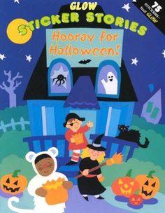 Hooray for Halloween: Glow Sticker Stories