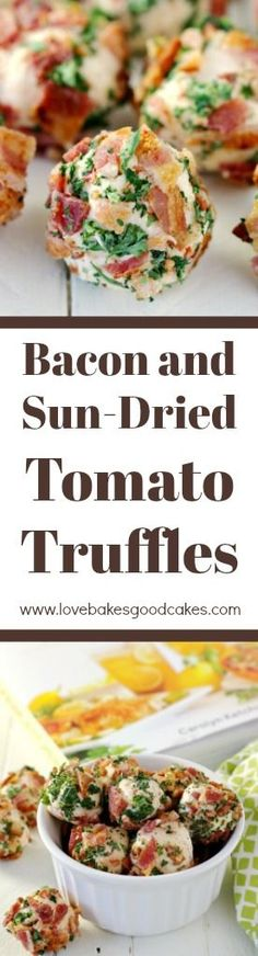 Bacon and Sun-Dried Tomato Truffles