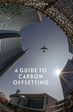 The traveller's guide to carbon offsetting your flights – everything you need to know about carbon offsetting, including how it works, what to think about when choosing an offset scheme and if it's worth doing   Sustainable travel   Carbon offsetting   Air travel Air Transat, Carbon Offset, Sustainable Tourism, Energy Projects, Greenhouse Gases, Sustainable Development, Air Travel, Savior, Travel Guide
