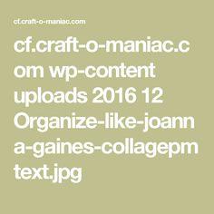 cf.craft-o-maniac.com wp-content uploads 2016 12 Organize-like-joanna-gaines-collagepmtext.jpg