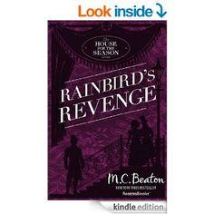 Rainbird's Revenge (A House for the Season Series, Vol. 6) - Kindle edition by M. C. Beaton. Romance Kindle eBooks @ Amazon.com.