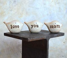 """Gift for mom ... """"love you mom"""" ... Three polymer clay birds, by SkyeArt."""