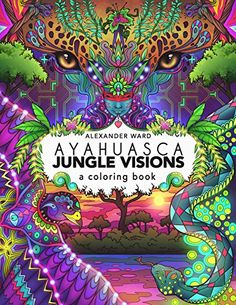 Ayahuasca Jungle Visions: A Coloring Book by Alexander Ward http://www.amazon.com/dp/1611250536/ref=cm_sw_r_pi_dp_lubbxb05RD3DV