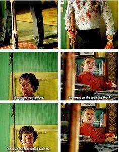 Always ready with an explanation, isn't he? -- Sherlock, John, tedious details -> finally found it! Sherlock all covered in blood Sherlock Bbc, Sherlock Fandom, Sherlock Humor, Watson Sherlock, Jim Moriarty, Sherlock Quotes, Supernatural Fandom, Johnlock, Destiel