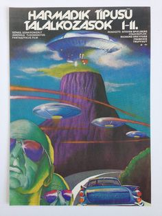 "Hungarian film posters of ""Close Encounters of the Third Kind"" by Tibor Helenyi Polish Movie Posters, Film Posters, Band Posters, Vintage Movies, Vintage Posters, Vintage Graphic, Graphic Art, Graphic Design, 70s Sci Fi Art"
