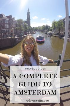 A Complete Guide To Amsterdam | Where's Mollie? A UK Travel and Lifestyle Blog