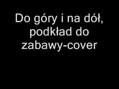 Do góry i na dół- podkład zabawa dla dzieci cover jkb - YouTube Youtube, Education, Cover, Zumba, Film, Movie, Movies, Film Stock, Film Movie