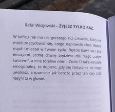 """Polubienia: 7,794, komentarze: 69 – Rafał Wicijowski (@rafalwicijowski) na Instagramie: """"www.zamowksiazke.pl ⬅️❤️ #rafalwicijowski #oczamimężczyzny #oczamimezczyzny #cytaty #cytat…"""" Wisdom Sentences, Saving Quotes, Life Without You, Motto, Poems, Sad, Humor, Sayings, Inspiration"""