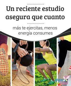 Un reciente estudio asegura que cuanto más te ejercitas, menos energía consumes Un estudio sugiere que el cuerpo no quema más energía por el hecho de hacer ejercicios de alta intensidad. Descubre los detalles.