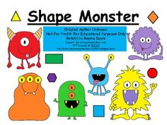 Shape Monster, Shape Monster, Munch, Munch, Munch……I love teaching shapes at the beginning of the school year with the Shape Monster.  A good f...