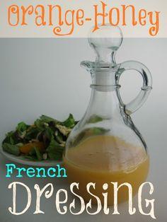 \(^o^)/~ Orange-Honey French Dressing! Salad Bar, Soup And Salad, Salad Dressing Recipes, Salad Recipes, French Dressing, Savory Salads, Marinade Sauce, Homemade Dressing, Jus D'orange