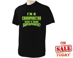 95fda859d Items similar to I'm a CHIROPRACTOR whats your SUPERPOWER? T-Shirt Tee-shirt  - choice of 8 different colors for shirt and 12 different colors of logo 96  ...
