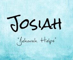 "Josiah \j(o)-siah\ as a boy's name is pronounced jo-SYE-ah. It is of Hebrew origin, and the meaning of Josiah is ""Jehovah helps"". Biblical: king of Judah at age eight after his father was assassinated, Josiah ruled well for 31 years. Porcelain entrepreneur Josiah Wedgwood."