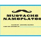 These chevron nameplates would go perfectly with a Mustache classroom theme. Print on cardstock and laminate for durability. Please check back for ...