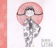 Geisha by Isabelle Monnerot-Dumaine www.lespetitsbrins.com Illustration jeunesse