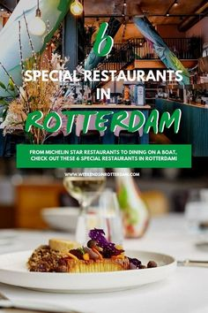 6 Special restaurants in Rotterdam - Weekends in Rotterdam Rotterdam, Holland, Food Lab, Best Dishes, Roadtrip, Dinner Dishes, Foodie Travel, High Tea, So Little Time