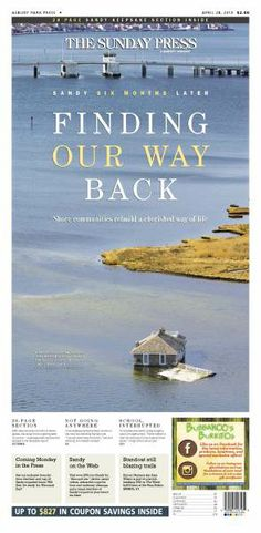 Finding our way back, Sandy six-month anniversary special section, Asbury Park Press, by Suzy Palma and Gary Stelzer