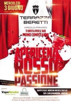#terrazzaberetti #primocompleanno #apericena #rossopassione ingresso gratuito & buffet offerto #dimitrimazzoni #dilettaborseevaligie #vapesmoke info 3933366886