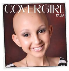 Our favorite COVERGIRL ever? Talia Castellano, the brave teen who has been fighting cancer since 2007 and making amazing makeup tutorials along the way