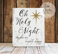 Oh Holy Night Sign  This sign measures 10x12 inches. All of our signs are handcrafted by us from start to finish. We cut the board to size, professionally print the design, mount it to the board, sand the edges, and seal it for a lifetime of enjoyment. Wire is then attached to the back so you can display your sign as soon as you get it.   ............ PRODUCT INFO ...........  Our signs are made of ½ inch MDF. MDF is a wood building material that has a nice smooth finish and makes for a…
