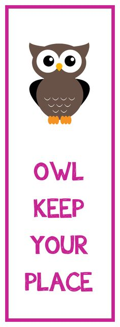 Free Printable Owl Bookmark in Brown and Pink (Other colors available too)  Great gift idea for my students :)  Just need to sign, laminate and tie some string!