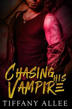 Claim a free copy of Chasing His Vampire