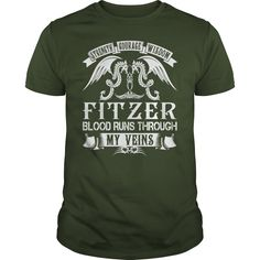FITZER Shirts - Strength Courage Wisdom FITZER Blood Runs Through My Veins Name Shirts #gift #ideas #Popular #Everything #Videos #Shop #Animals #pets #Architecture #Art #Cars #motorcycles #Celebrities #DIY #crafts #Design #Education #Entertainment #Food #drink #Gardening #Geek #Hair #beauty #Health #fitness #History #Holidays #events #Home decor #Humor #Illustrations #posters #Kids #parenting #Men #Outdoors #Photography #Products #Quotes #Science #nature #Sports #Tattoos #Technology #Travel…
