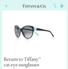 One day Ill own a pair of Tiffany Sunglasses
