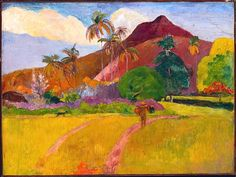 Paul Gauguin, Tahitian Landscape.  A print of this painting hung in my living room for most of my childhood, and is a favorite memory.