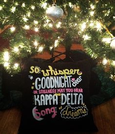 so whisper goodnight dear, in stillness may you hear, our kappa delta song of dreams <3 AOT