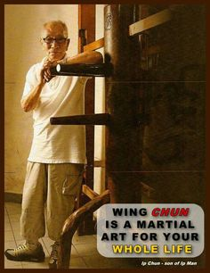 I was fortunate to meet Ip Chun in 2006. He is a great and humble man.