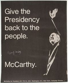 Poster for Eugene McCarthy for the Democratic Party Nomination for President, United States, 1968
