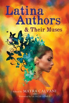 Latina Authors and Their Muses is a collection of interviews with 40 Latina authors, both established and emerging, who are originally from Latin America or Hispanic descendants, and who are living...