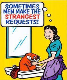 Sometimes men ..........