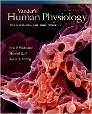 Vander's Human Physiology: The Mechanisms of Body Function with ARIS / Edition 11  by Eric P. Widmaier, Hershel Raff, Kevin T. Strang $159.79