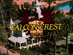 80's TV show Falcon Crest used to be on at nannys house