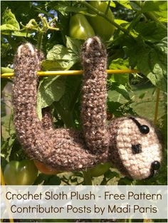 Get the latest free pattern from my amazing contributor Madi Paris, this adorable Sloth Plush!