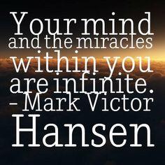 #mindset #miracle #markvictorhansen #quotes