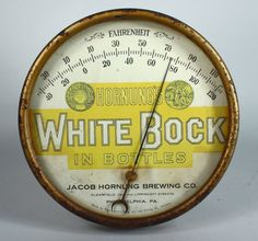 Hornung's White Bock Beer Advertising Thermometer