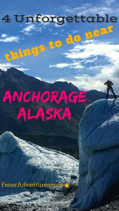 Amazing Alaska - Read about the Unforgettable Travel Experiences you MUST HAVE on your trip to Alaska. Bucket List - Things to do in Alaska - Alaska Vacation - Visit Anchorage - Alaska in Summertime - Where to go in Alaska - Adventure Travel - Summer Vacation Ideas - www.FenerAdventures.com