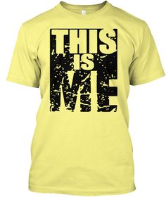This Is Me, Tshirt Lemon Yellow  áo T-Shirt Front